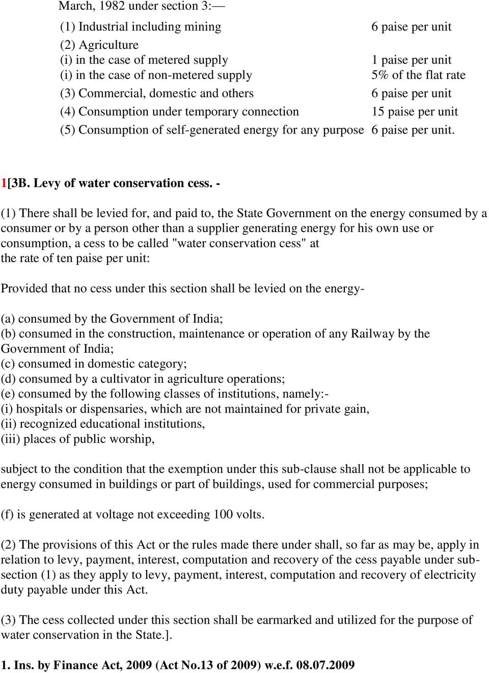 Levy of water conservation cess.