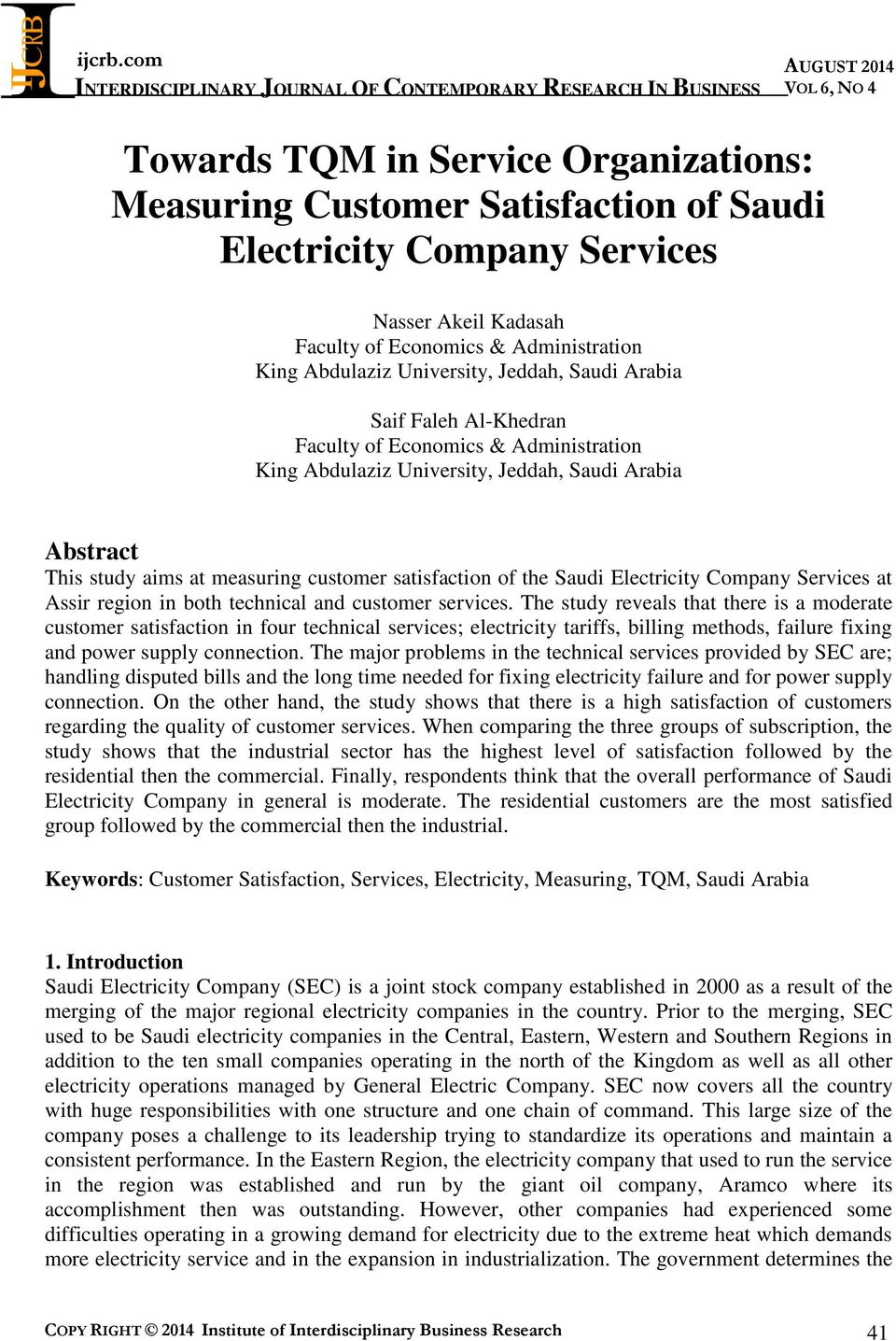 Saudi Electricity Company Services at Assir region in both technical and customer services.