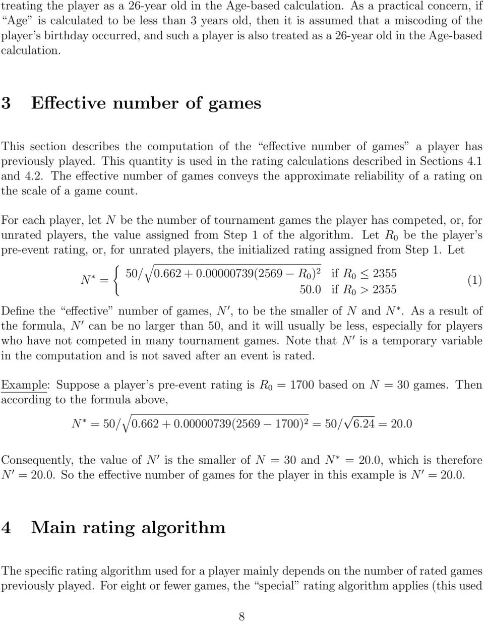 the Age-based calculation. 3 Effective number of games This section describes the computation of the effective number of games a player has previously played.