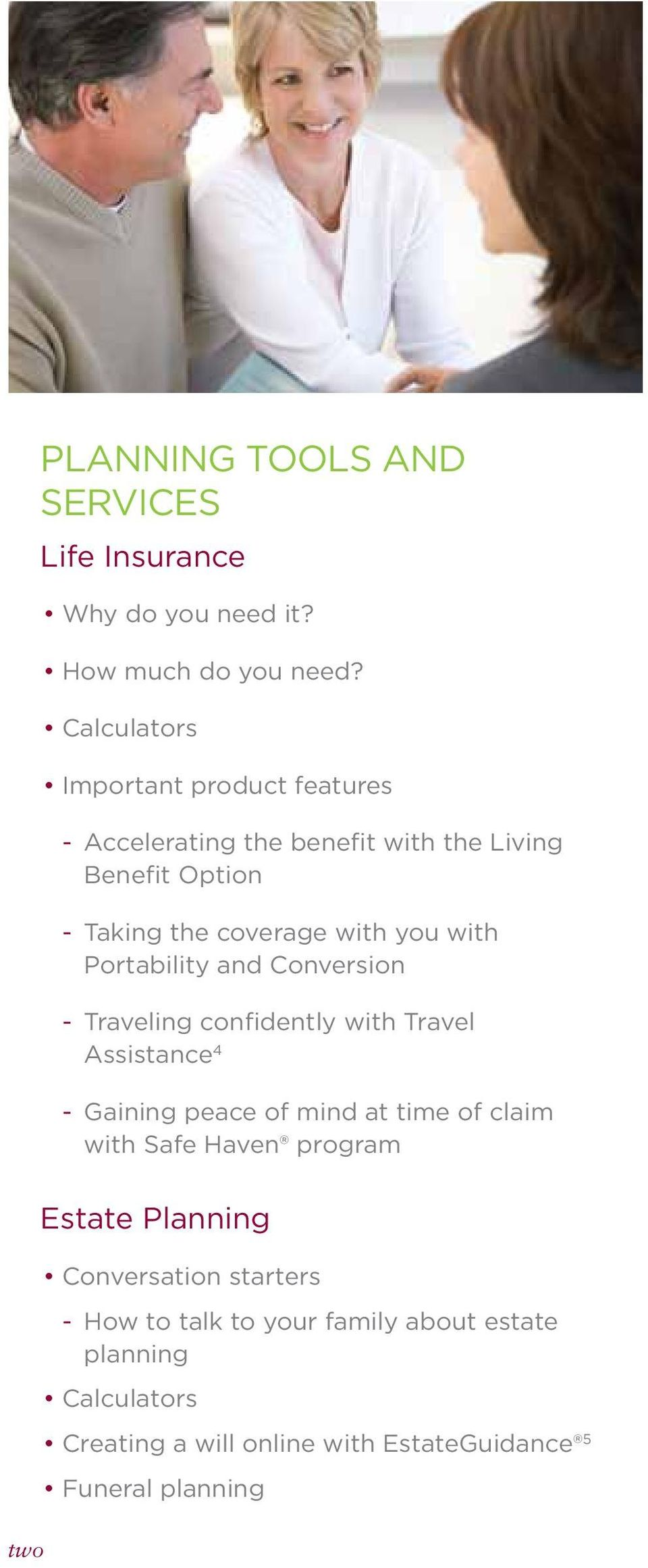 with Portability and Conversion - Traveling confidently with Travel Assistance 4 - Gaining peace of mind at time of claim with Safe