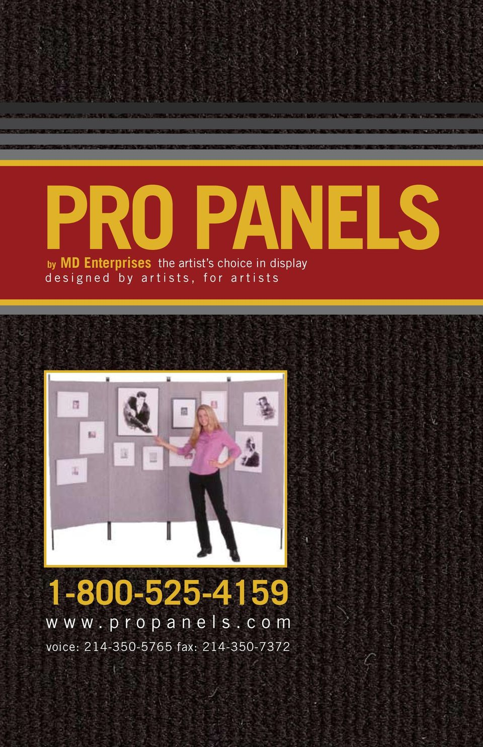 for artists 1-800-525-4159 www.propanels.
