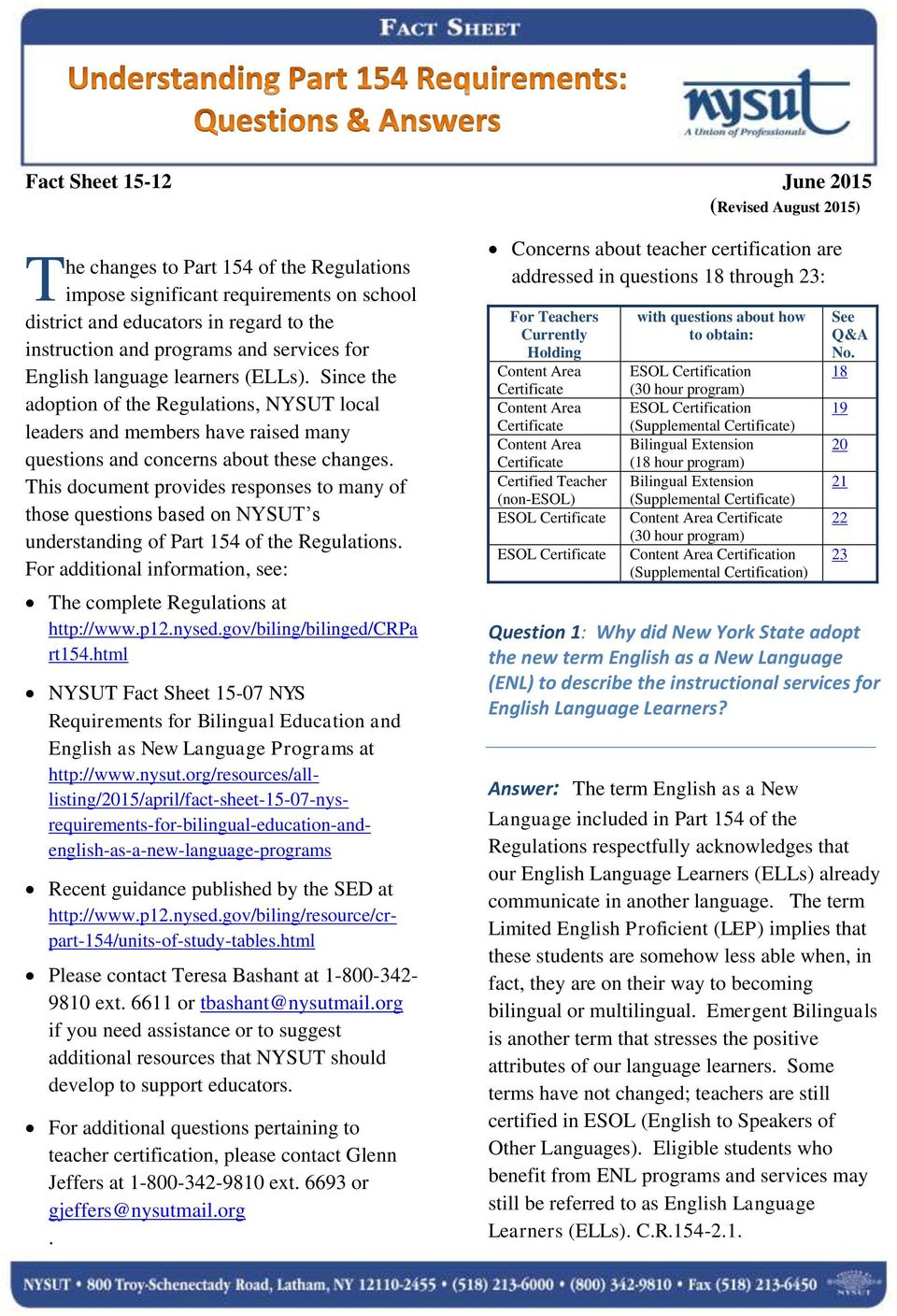This document provides responses to many of those questions based on NYSUT s understanding of Part 154 of the Regulations. For additional information, see: The complete Regulations at http://www.p12.