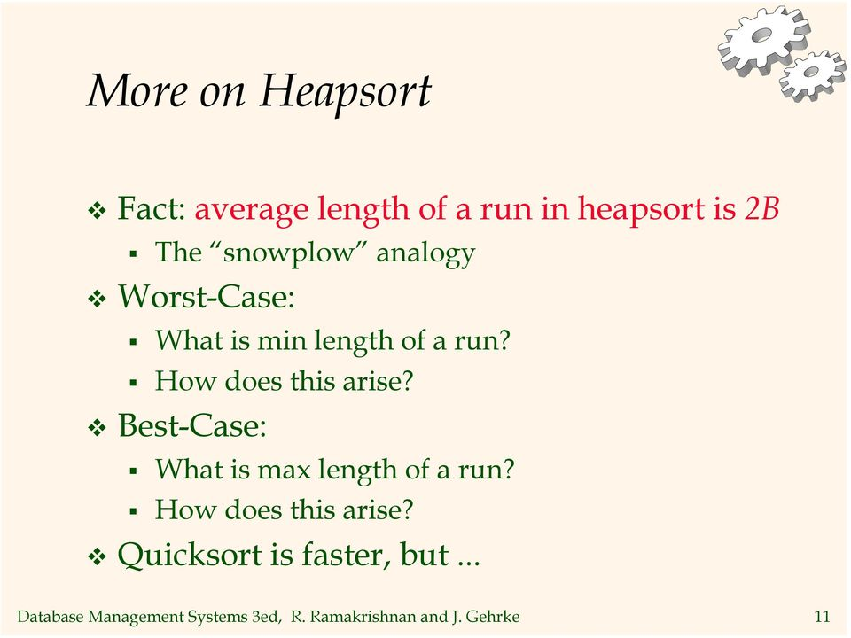 How does this arise? Best-Case: What is max length of a run?