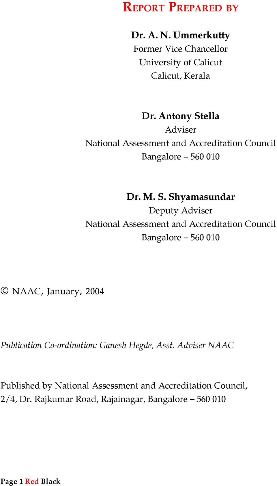ella Adviser National Assessment and Accreditation Council Bangalore 560 010 Dr. M. S.