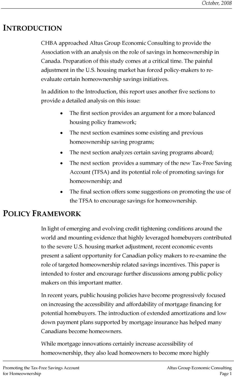In addition to the Introduction, this report uses another five sections to provide a detailed analysis on this issue: The first section provides an argument for a more balanced housing policy