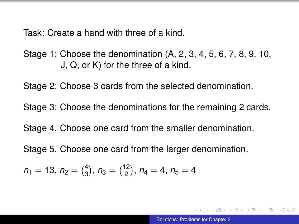 Stage 2: Choose 3 cards from the selected denomination.