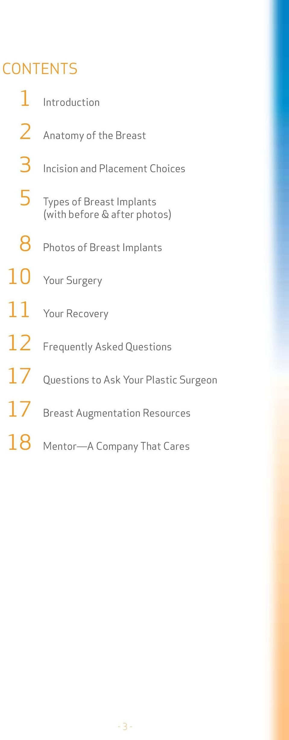 Your Surgery 11 Your Recovery 12 Frequently Asked Questions 17 Questions to Ask Your
