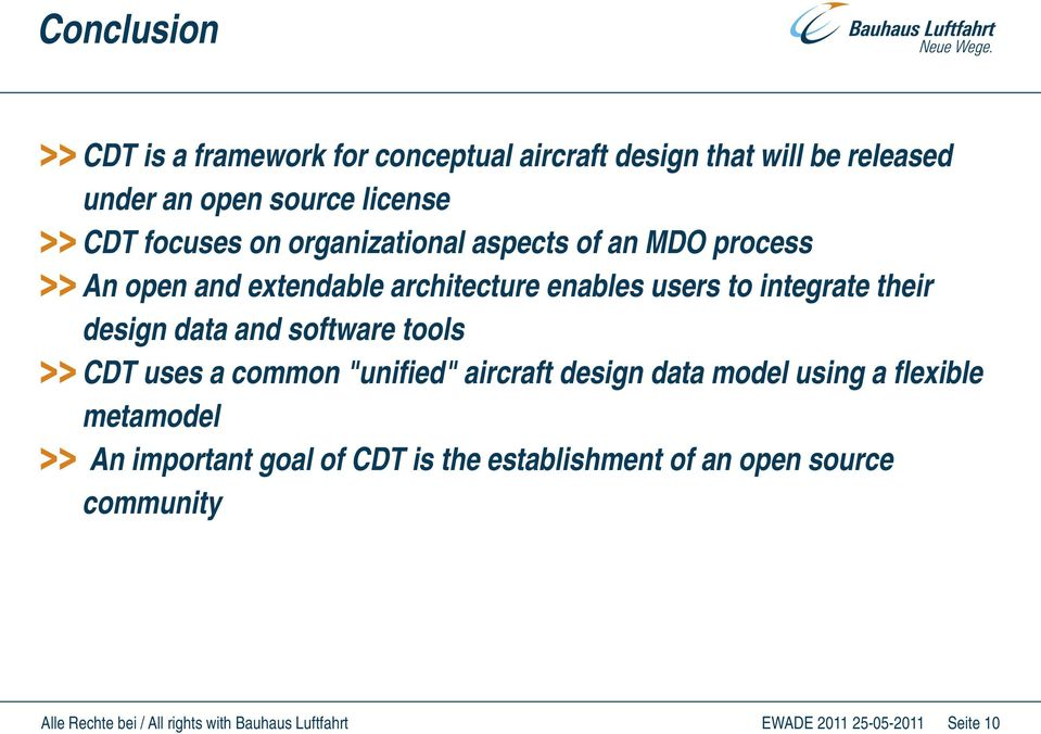 "integrate their design data and software tools CDT uses a common ""unified"" aircraft design data model using a"