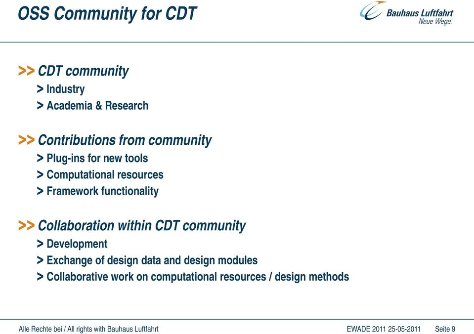 Collaboration within CDT community Development Exchange of design data and design