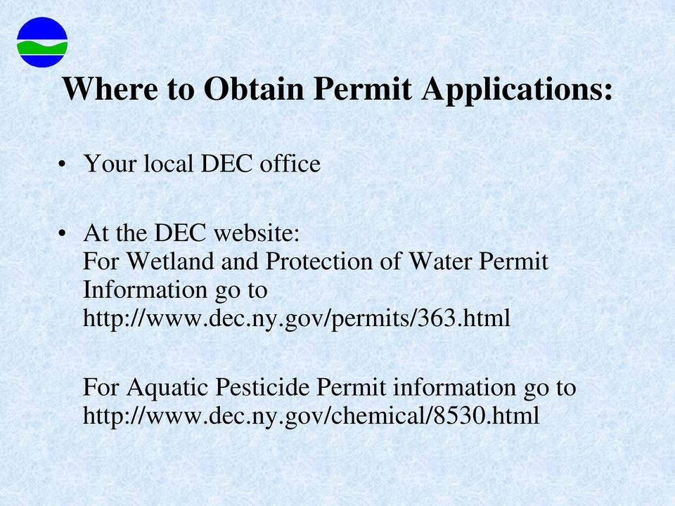 Information go to http://www.dec.ny.gov/permits/363.