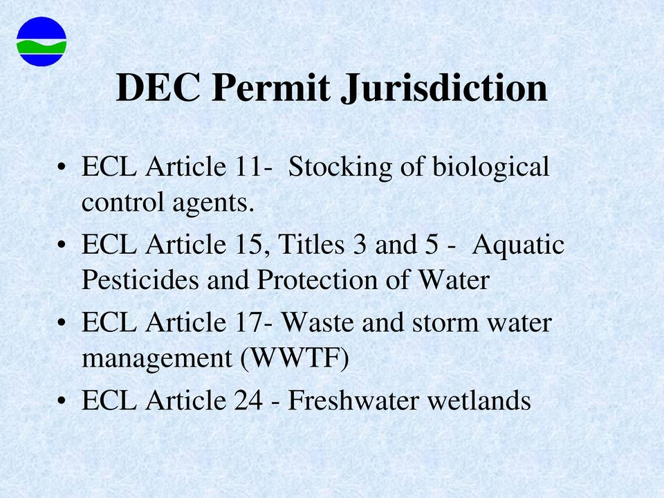 ECL Article 15, Titles 3 and 5 - Aquatic Pesticides and