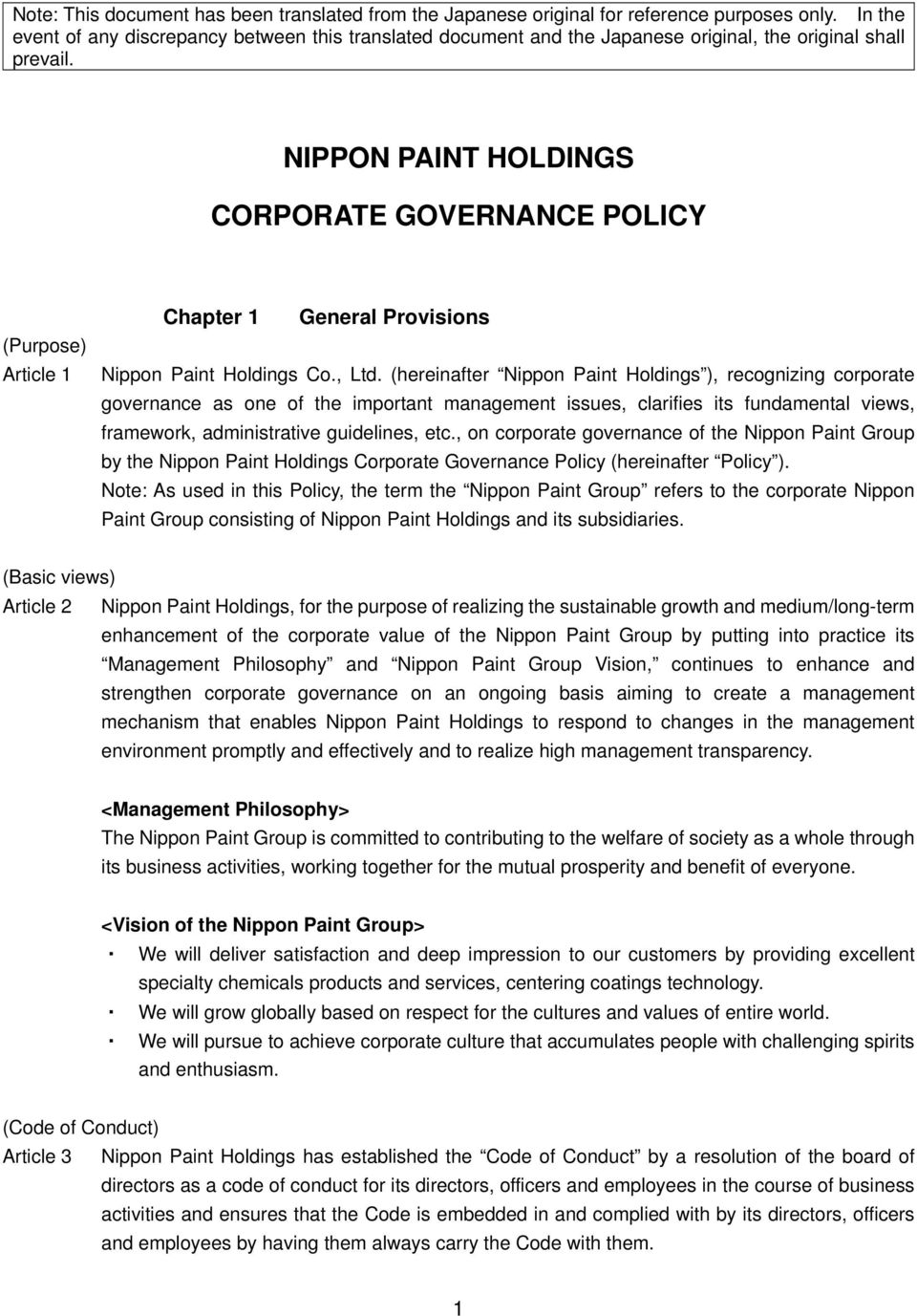 NIPPON PAINT HOLDINGS CORPORATE GOVERNANCE POLICY (Purpose) Article 1 Chapter 1 General Provisions Nippon Paint Holdings Co., Ltd.