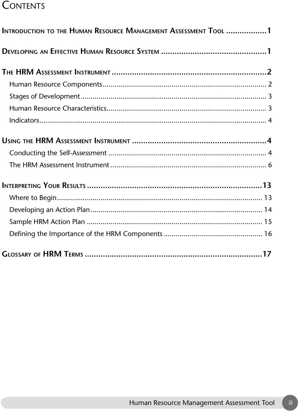 .. 4 Using the HRM Assessment Instrument...4 Conducting the Self-Assessment... 4 The HRM Assessment Instrument.
