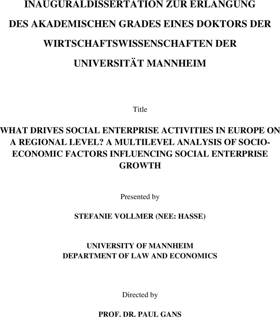 A MULTILEVEL ANALYSIS OF SOCIO- ECONOMIC FACTORS INFLUENCING SOCIAL ENTERPRISE GROWTH Presented by