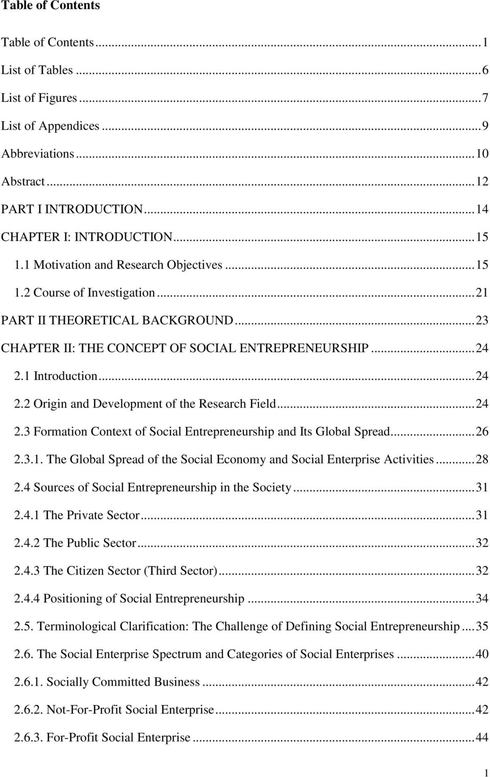 1 Introduction... 24 2.2 Origin and Development of the Research Field... 24 2.3 Formation Context of Social Entrepreneurship and Its Global Spread... 26 2.3.1. The Global Spread of the Social Economy and Social Enterprise Activities.