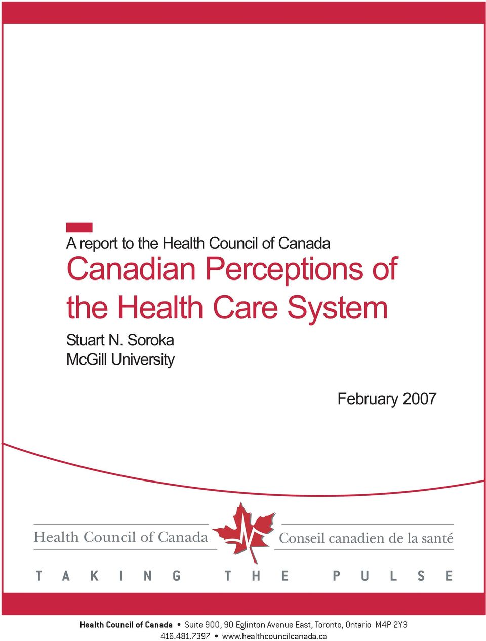 Soroka McGill University February 27 Health Council of Canada