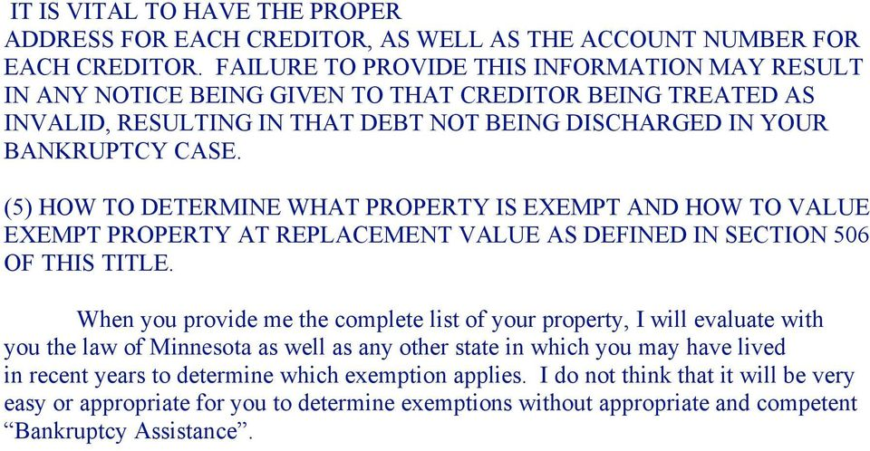 (5) HOW TO DETERMINE WHAT PROPERTY IS EXEMPT AND HOW TO VALUE EXEMPT PROPERTY AT REPLACEMENT VALUE AS DEFINED IN SECTION 506 OF THIS TITLE.