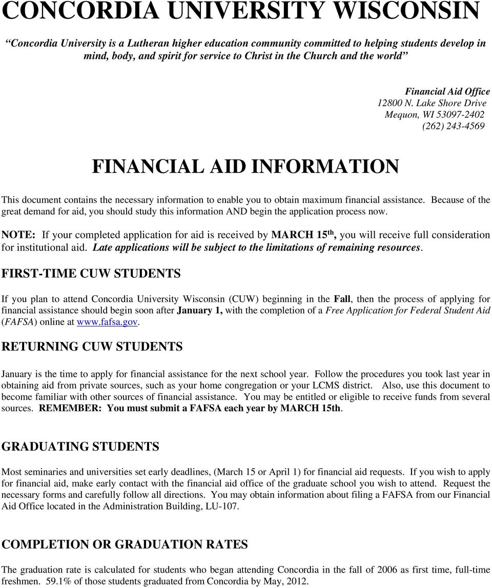 Lake Shore Drive Mequon, WI 53097-2402 (262) 243-4569 FINANCIAL AID INFORMATION This document contains the necessary information to enable you to obtain maximum financial assistance.