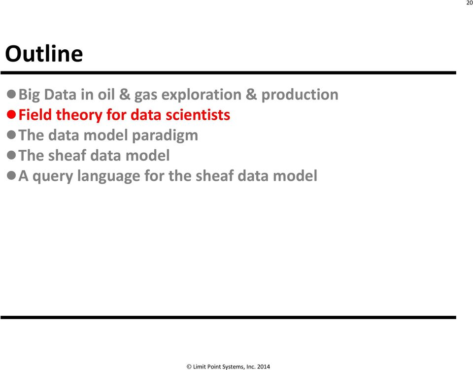 scientists The data model paradigm The sheaf
