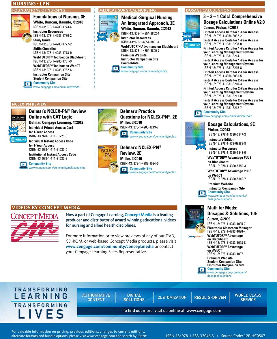 Logic Delmar, Cengage Learning, 2012 Individual Printed Access Card for 1-Year Access ISBN-13: 978-1-111-31229-9 Individual Instant Access Code for 1-Year Access ISBN-13: 978-1-111-31230-5