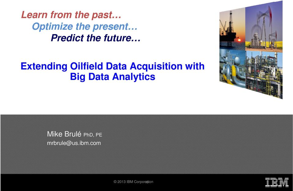 Acquisition with Big Data Analytics Mike