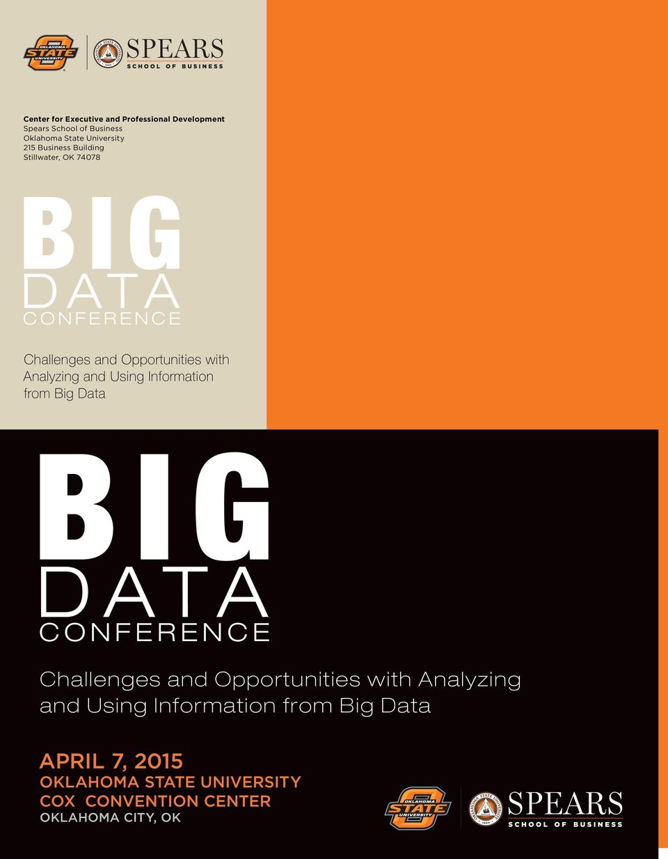 and Using Information from Big Data BIG CONFERENCE Challenges and Opportunities with Analyzing and