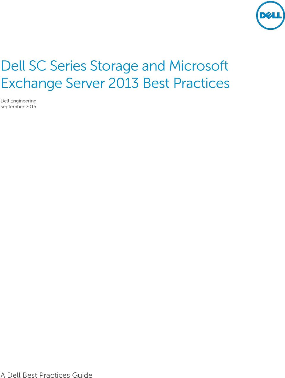 Engineering Documentation Best Practices : Dell sc series storage and microsoft exchange server