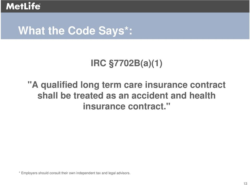 accident and health insurance contract.