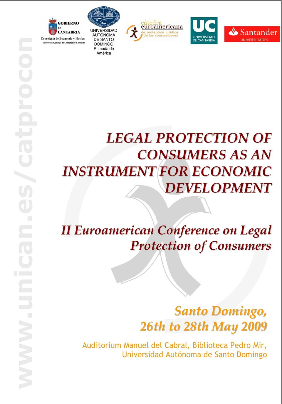 PROTECTION OF CONSUMERS AS AN INSTRUMENT FOR ECONOMIC DEVELOPMENT II Euroamerican