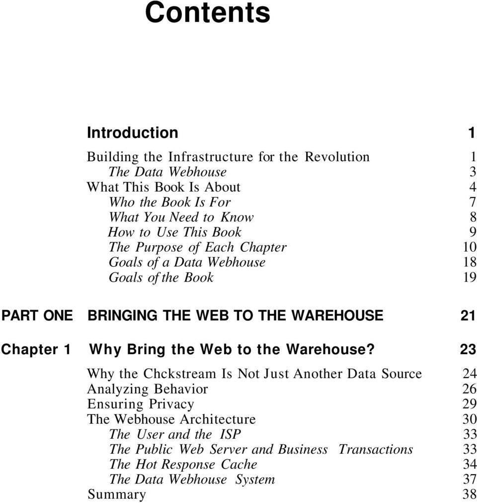 21 Chapter 1 Why Bring the Web to the Warehouse?