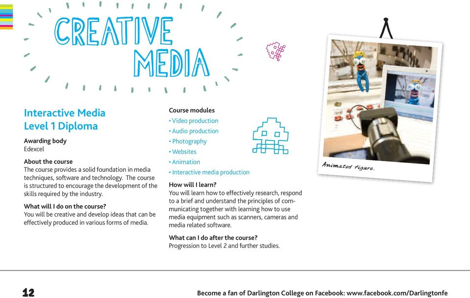 You will be creative and develop ideas that can be effectively produced in various forms of media.