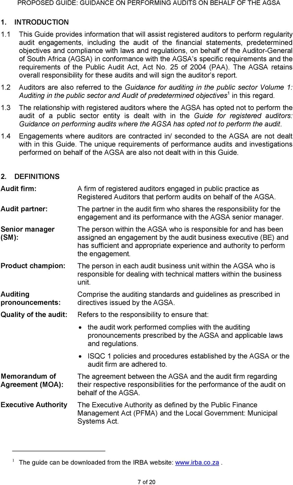 compliance with laws and regulations, on behalf of the Auditor-General of South Africa (AGSA) in conformance with the AGSA s specific requirements and the requirements of the Public Audit Act, Act No.