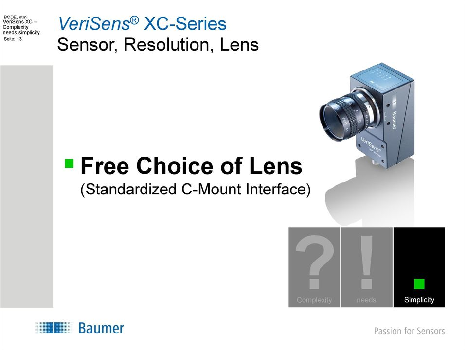 Free Choice of Lens