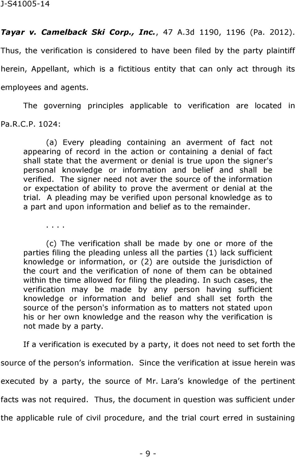 The governing principles applicable to verification are located in Pa