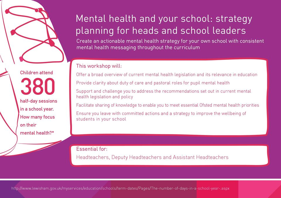* Offer a broad overview of current mental health legislation and its relevance in education Provide clarity about duty of care and pastoral roles for pupil mental health Support and challenge you to