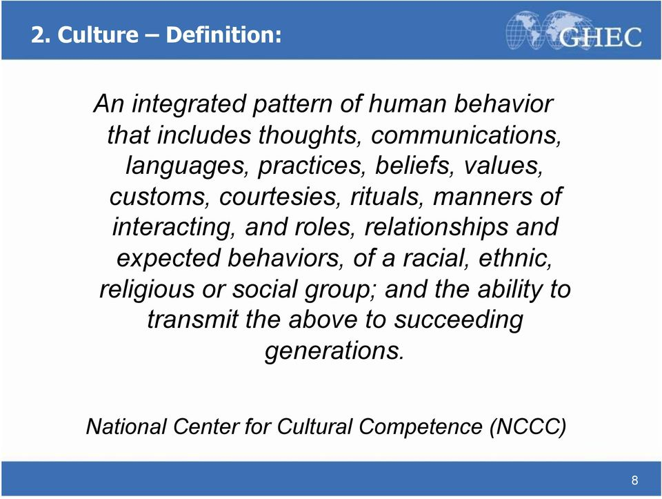 interacting, and roles, relationships and expected behaviors, of a racial, ethnic, religious or