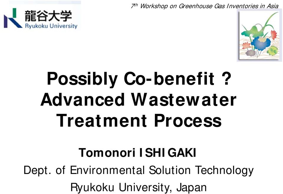 Advanced Wastewater Treatment Process Tomonori
