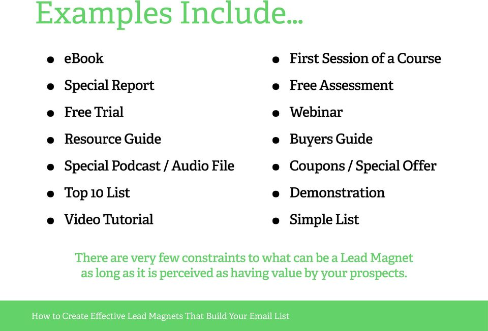 Guide Coupons / Special Offer Demonstration Simple List There are very few constraints