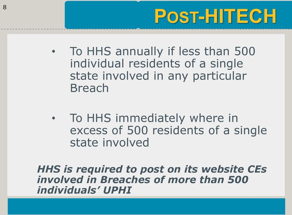 in excess of 500 residents of a single state involved HHS is required to
