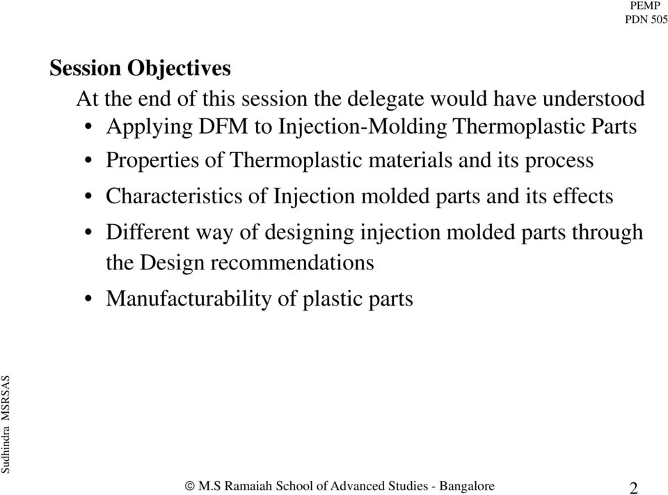 process Characteristics of Injection molded parts and its effects Different way of