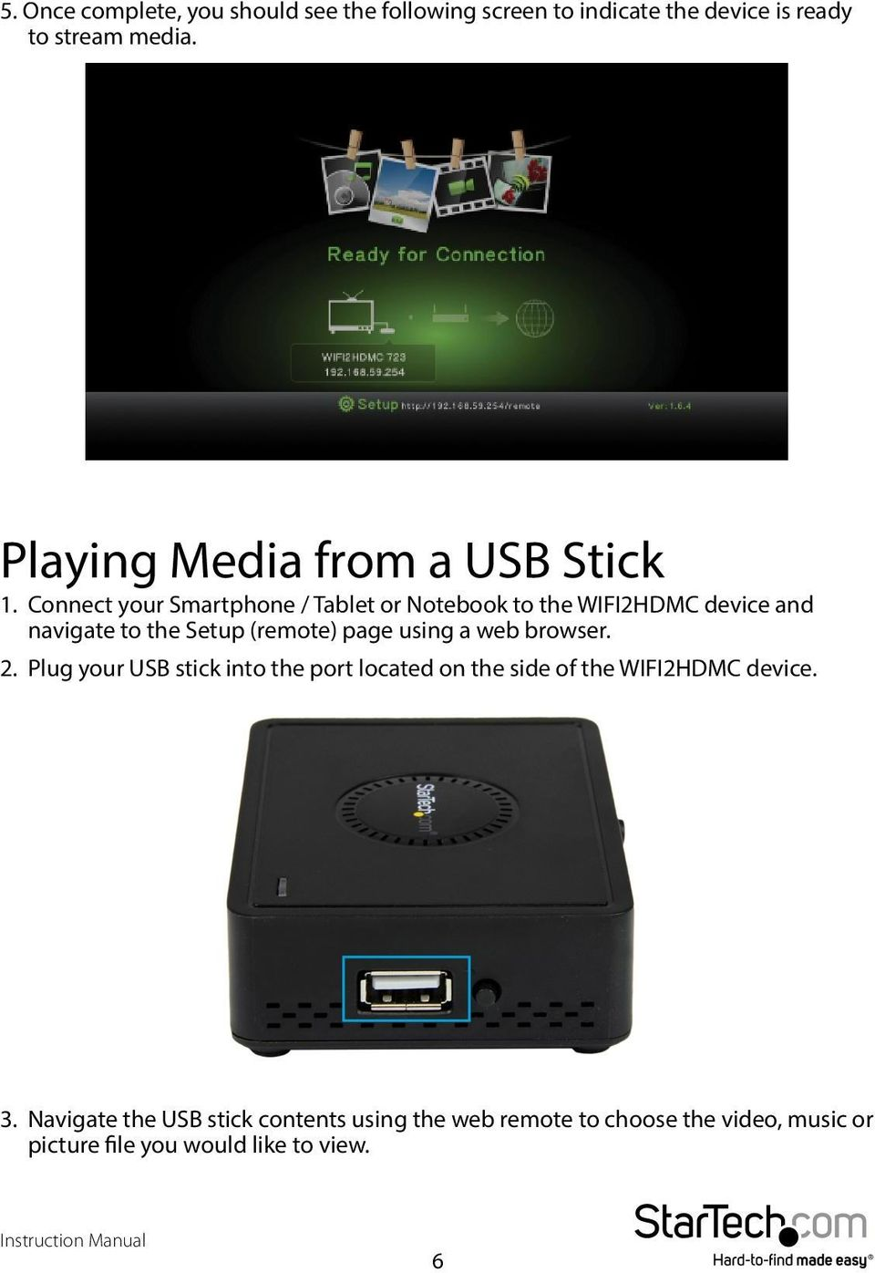 Connect your Smartphone / Tablet or Notebook to the WIFI2HDMC device and navigate to the Setup (remote) page using a