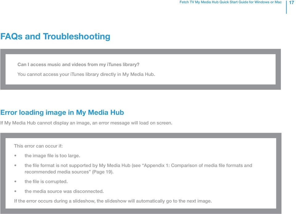 Error loading image in My Media Hub If My Media Hub cannot display an image, an error message will load on screen.