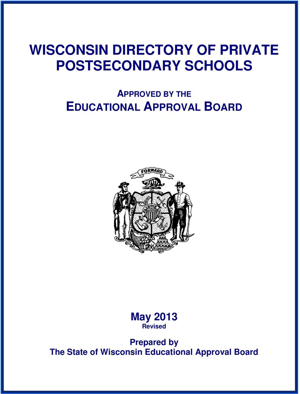 EDUCATIONAL APPROVAL BOARD May 2013 Revised