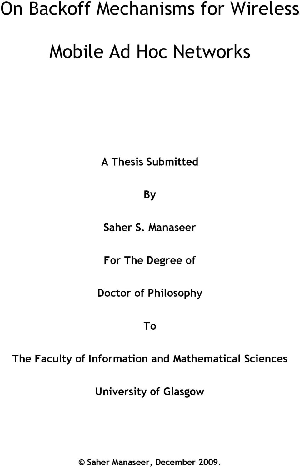Manaseer For The Degree of Doctor of Philosophy To The