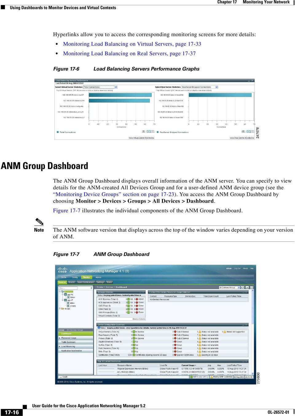 ANM server. You can specify to view details for the ANM-created All Devices Group and for a user-defined ANM device group (see the Monitoring Device Groups section on page 17-23).