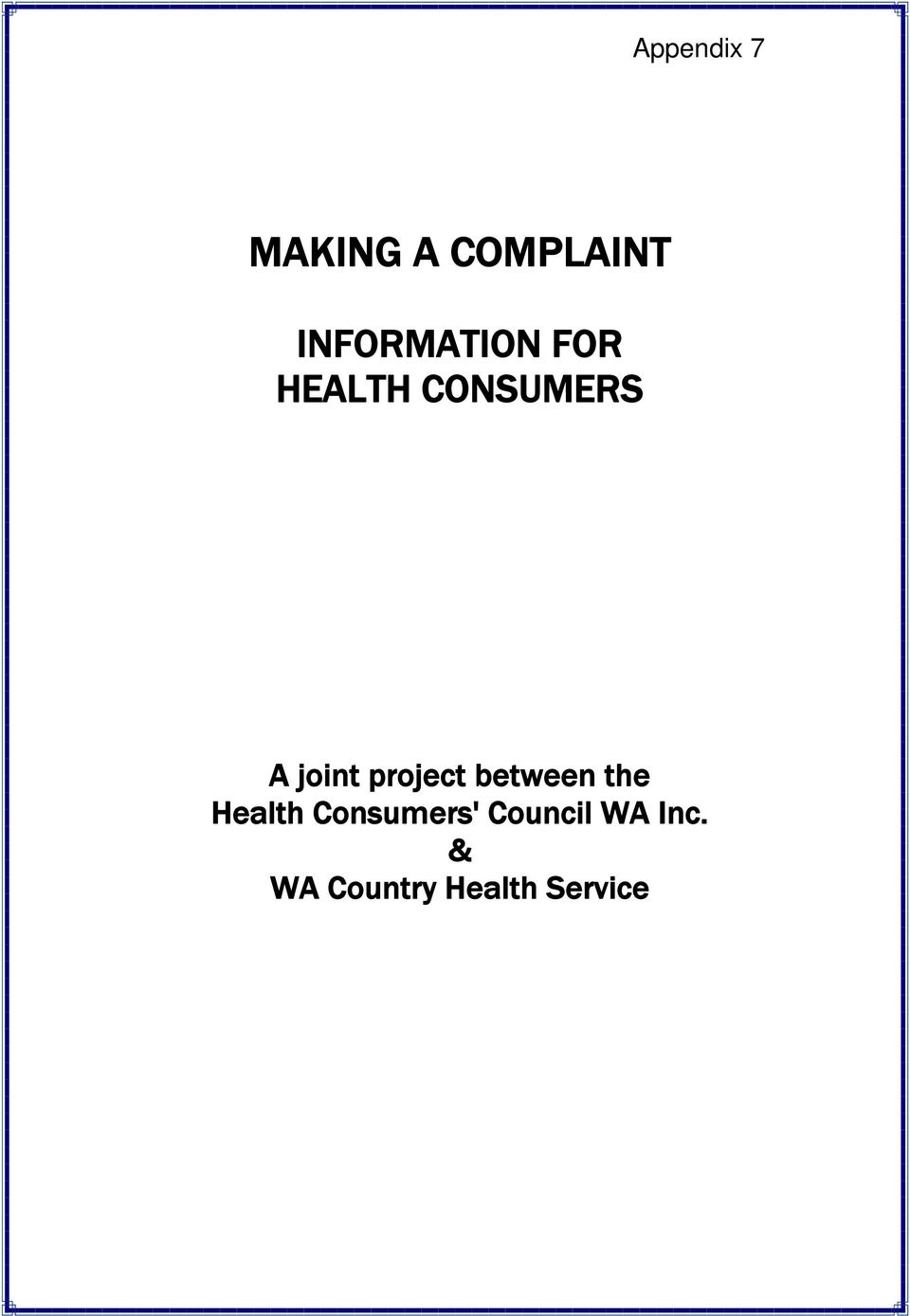 between the Health Consumers'