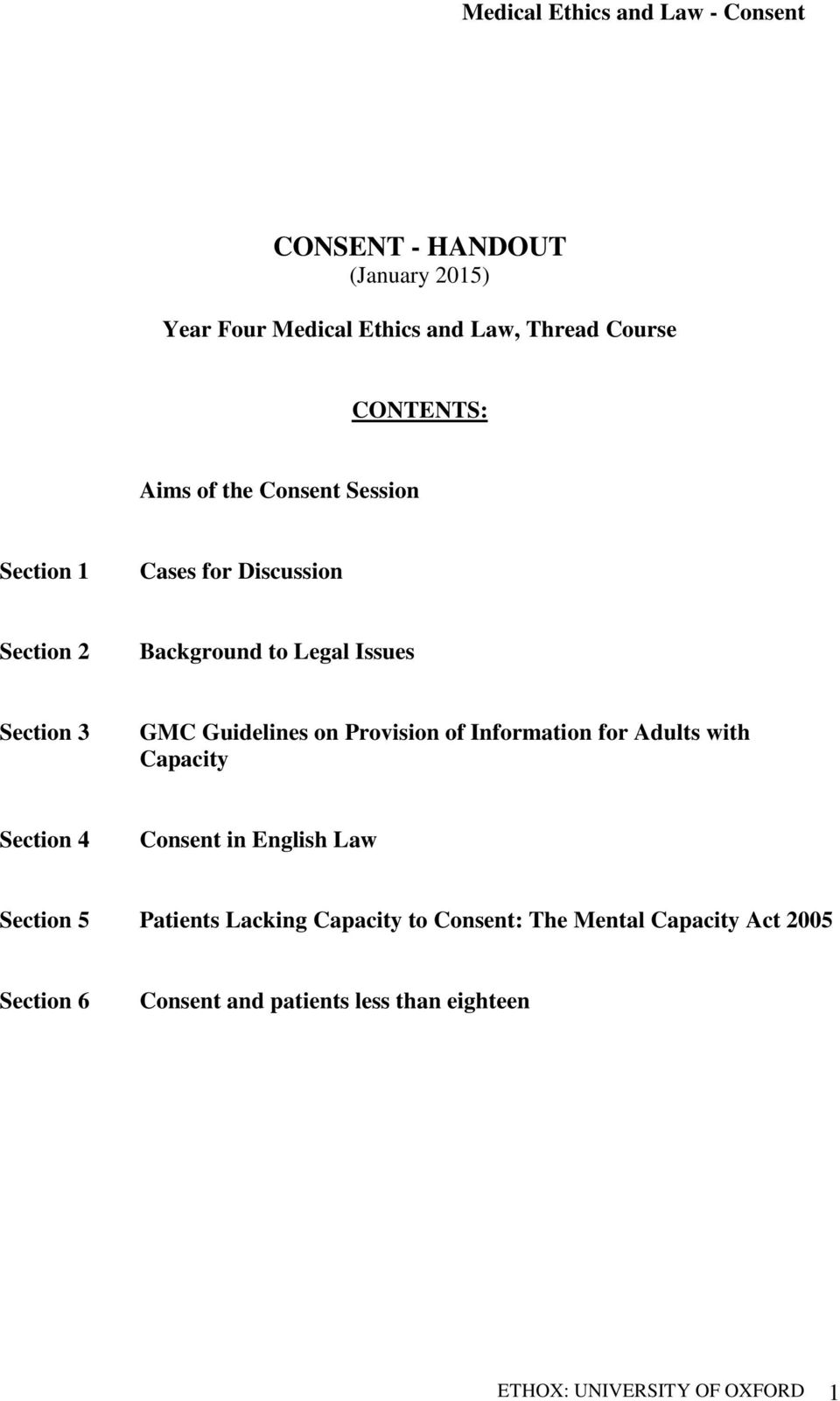 of Information for Adults with Capacity Section 4 Consent in English Law Section 5 Patients Lacking Capacity to