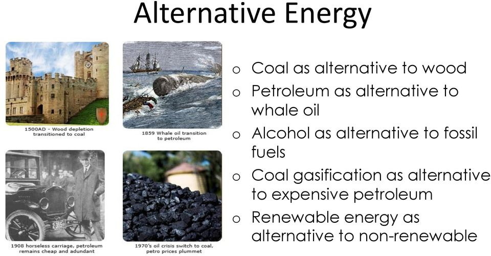 alternative to fossil fuels o Coal gasification as