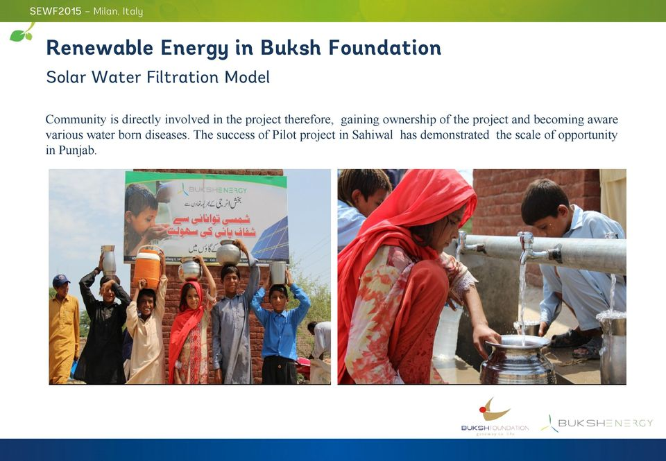 ownership of the project and becoming aware various water born diseases.