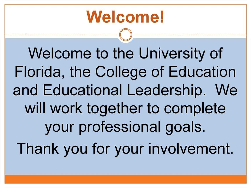 College of Education and Educational Leadership.